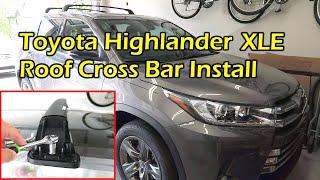 toyota highlander limited xle roof cross bar install 2014 2019