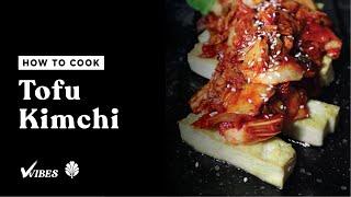 Easy and Healthy Vegan Korean Tofu-Kimchi (두부김치) Recipe!