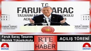 cumhurbaşkanı erdoğan 39 ın faruk saraç tasarım meslek yüksek okulu konuşması 09 05 2015