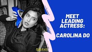 Queens: Meet Leading Actress Carolina Do aka GIA