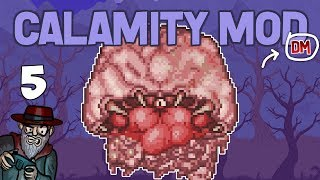 Terraria # 5 THIS BOSS IS INSANE. 4 BOSSES! -  Calamity Mod D-Mode Let's Play
