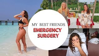 FROM PARADISE TO PANIC | My best friends surgery in The Maldives