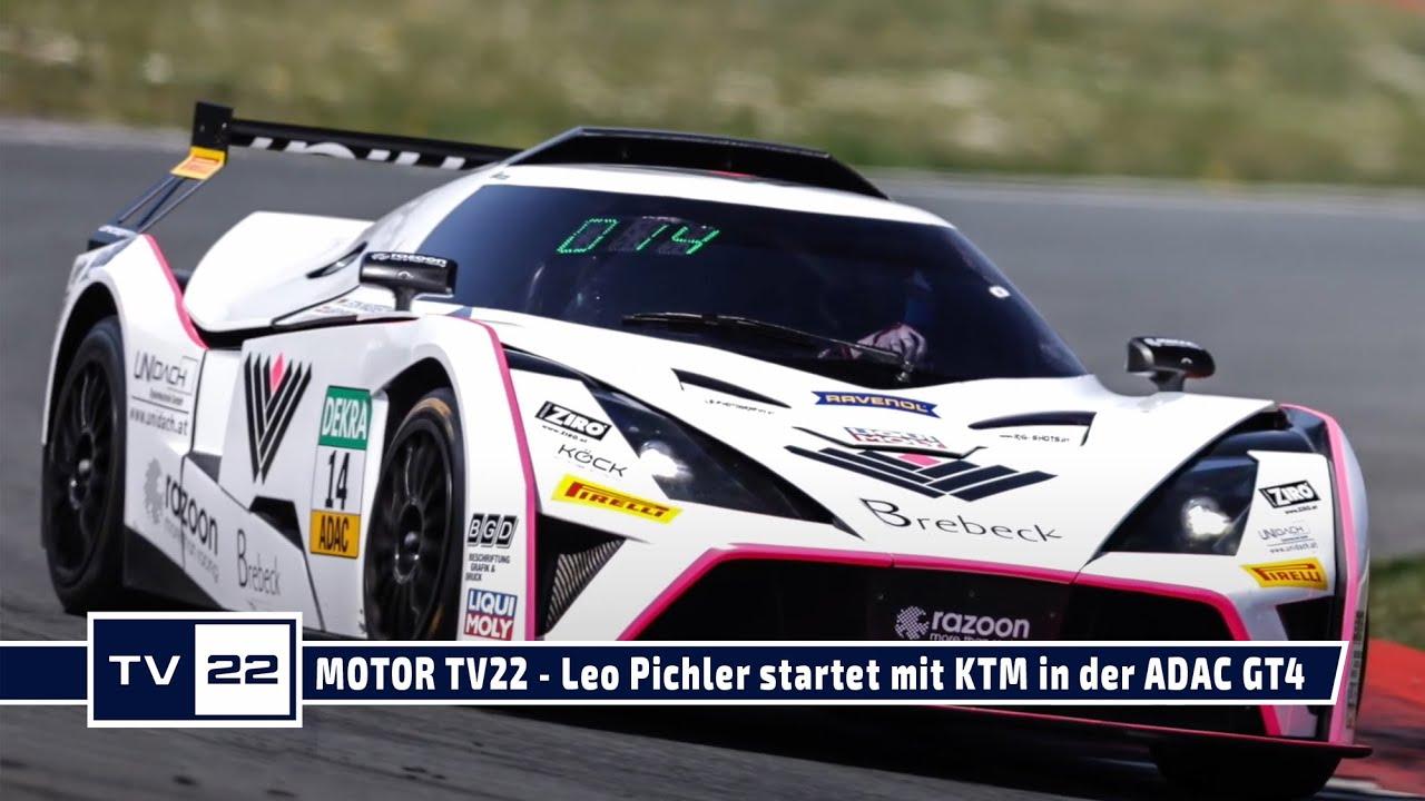 MOTOR TV22: Leo Pichler startet mit einem KTM X-Bow GT4 in der ADAC GT4 Germany beim Razoon Team