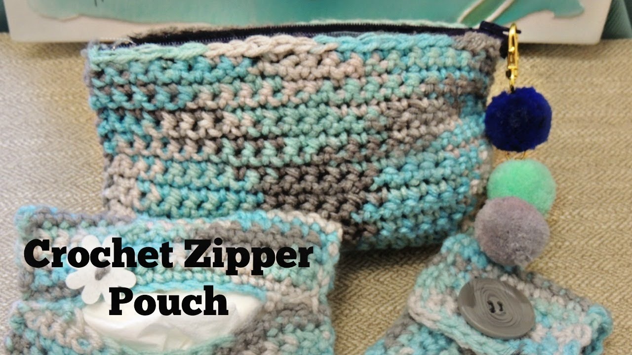 Crochet Zipper Pouch Beginner Project Youtube