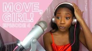 Hater Mentality: The Roommate (Storytime) | Move, Girl! Podcast Episode 4
