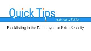 Quick Tips: Blacklisting in the Data Layer for extra security