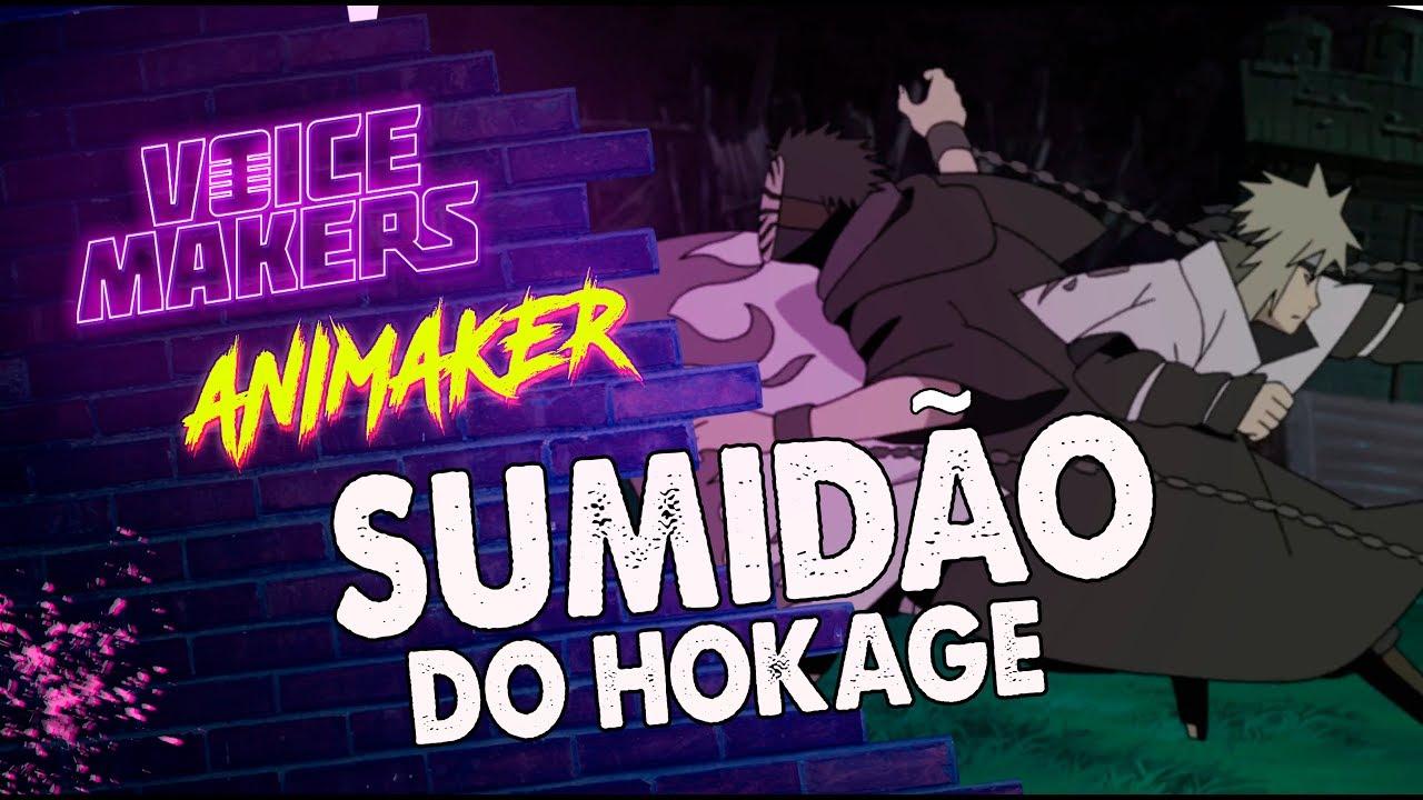 Download O SUMIDÃO DO HOKAGE 2.0 (VOICE MAKERS)
