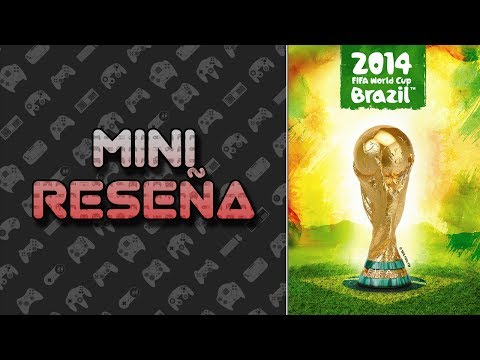 Mini Reseña FIFA World Cup Brasil 2014 | 3 Gordos Bastardos