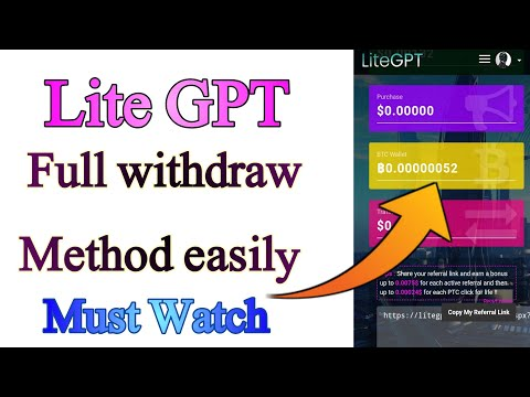 How to earn money and withdraw  with lite Gpt without investment || Full withdraw method lite Gpt