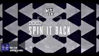 Doco & Janpier - Spin it Back [Out Now on Dim Mak Records]