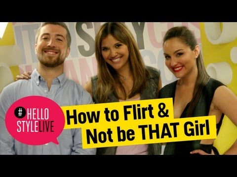 How to Flirt & Not Be THAT Girl | #HelloStyleLIVE, Sept. 9