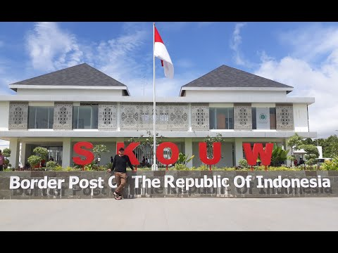 SKOUW!!! Border Post of Indonesia and Papua New Guinea