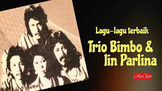 Trio Bimbo & Iin Parlina, Lagu lagu terbaik
