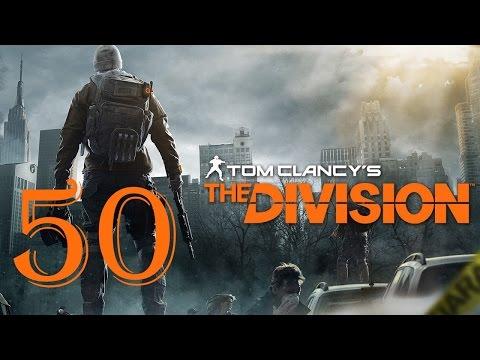 The Division - Part 50 – (Let's Play / Walkthrough)