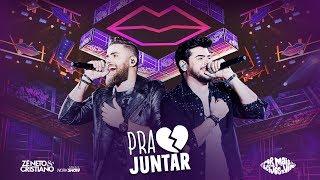 Zé Neto e Cristiano - PRA JUNTAR - DVD Por mais beijos ao vivo