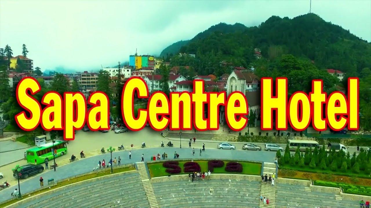 Sapa Centre Hotel Phòng Sạch Đẹp Không Gian Thoáng Mát Tiện Nghi Đầy Đủ Dịch Vụ Tốt