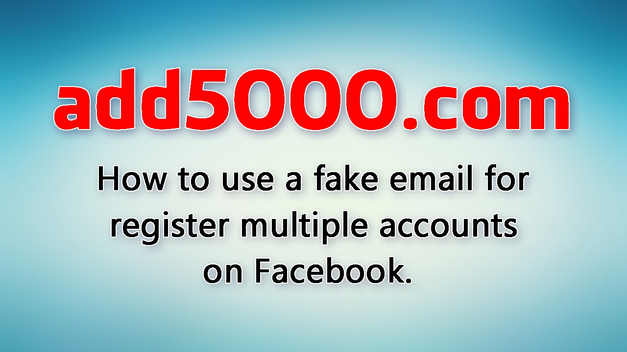 How to use a fake email for register a facebook account