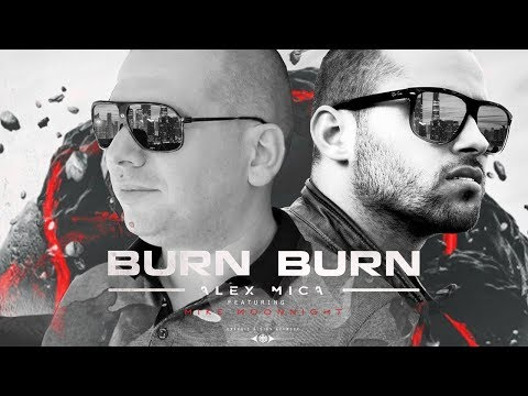 Alex Mica feat Mike Moonnight - Burn Burn (Kuduro Remix)