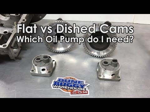 Flat vs Dished Cam - Which Oil Pump do I need? Air-cooled VW Tech Tips