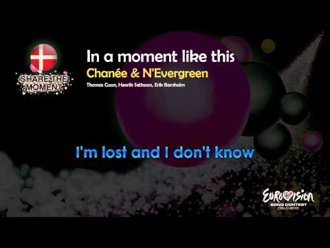 """Chanée & N'Evergreen - """"In A Moment Like This"""" (Denmark) - [Instrumental version]"""