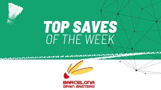 Top Saves of the Week | Barcelona Spain Masters 2020 | BWF 2020