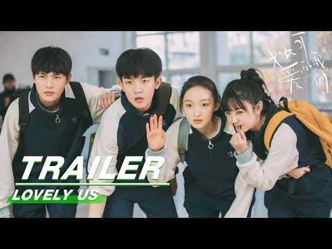 Trailer:Embark on a journey filled with dreams, Growth and Warmth | Lovely Us 如此可爱的我们|iQIYI