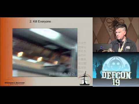 DEFCON 19: Steal Everything, Kill Everyone, Cause Total Financial Ruin! (w speaker)