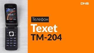 обзор мобильного телефона Texet TM-204
