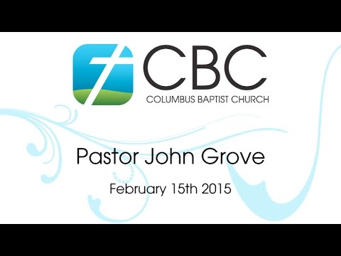 cbc sermon - February 15th 2015
