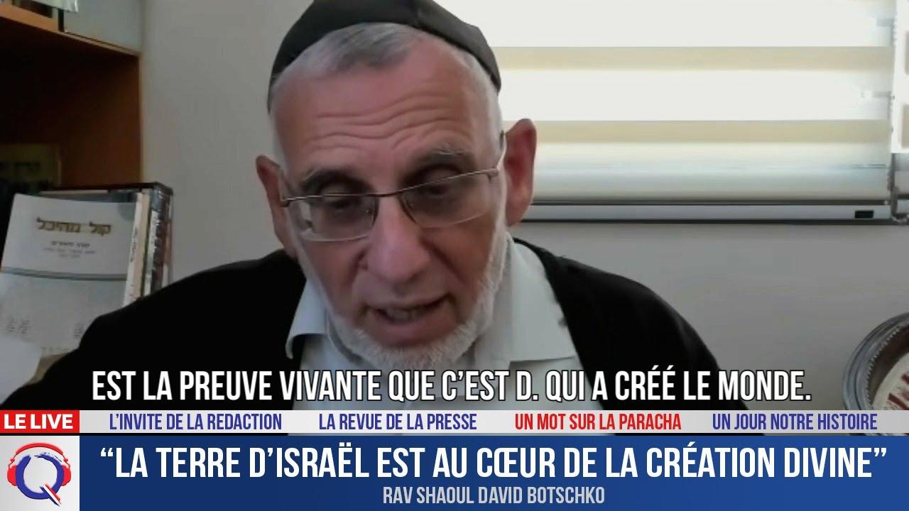 """""""La terre d'Israël est au cœur de la création divine"""""""