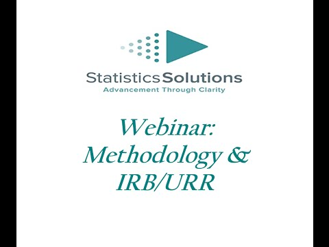 Dissertation Webinar Series Session 3: Methodology & IRB/URR