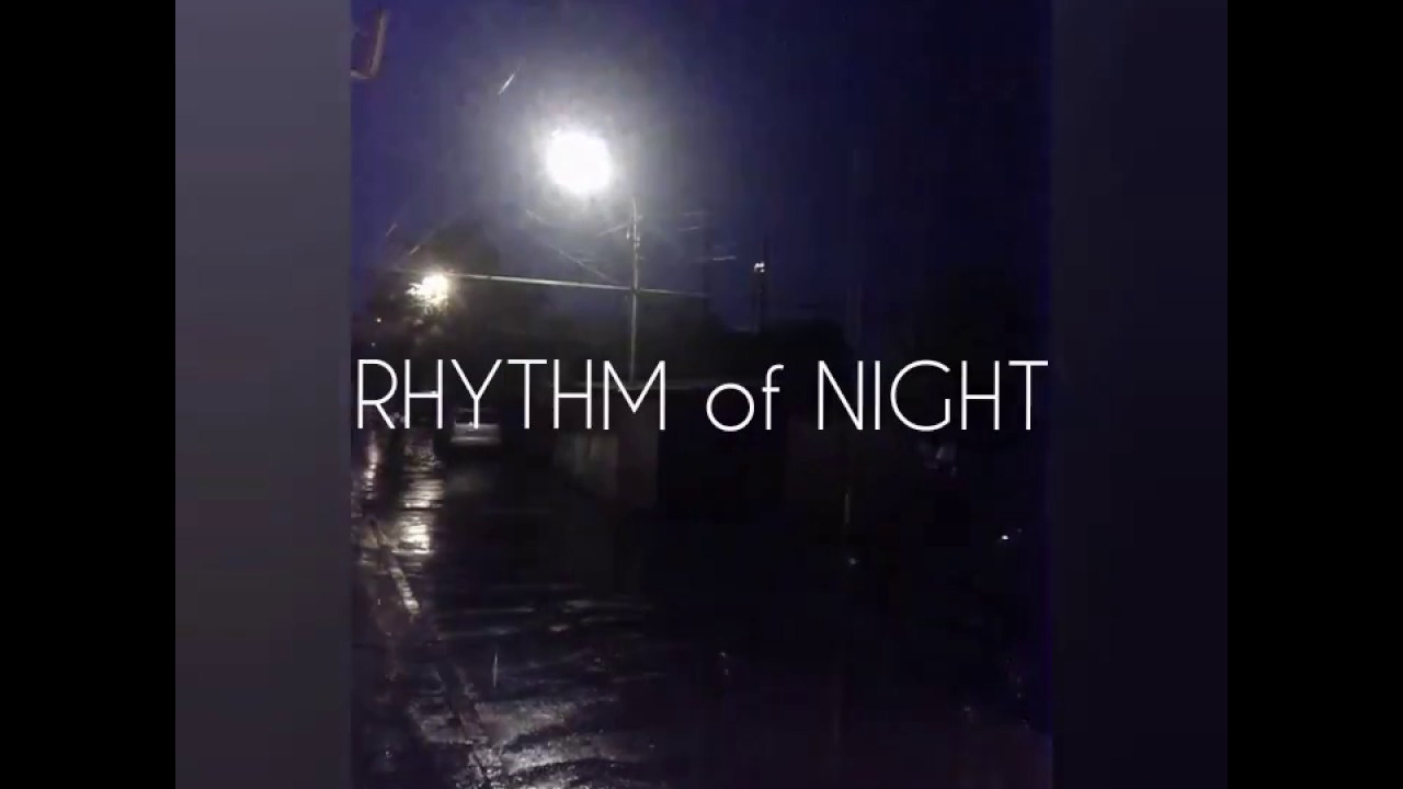 Rhythm of Night