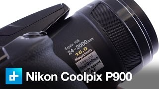 Nikon Coolpix P900 - Hands On