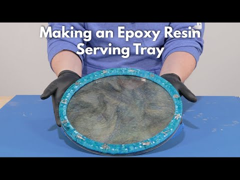 Making an Epoxy Serving Resin Tray