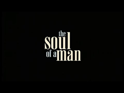 The Blues - The Soul of a Man