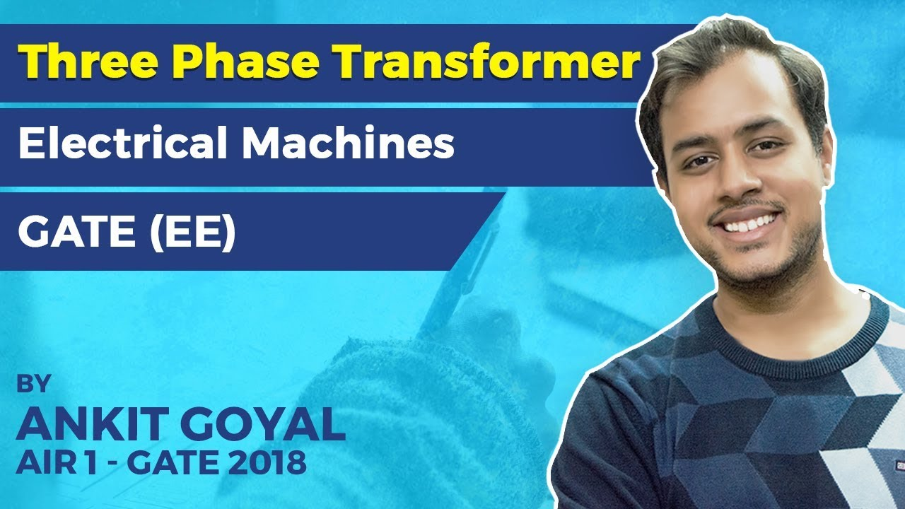 Ee Concept concept of 3 phase transformers electrical machines gate ee