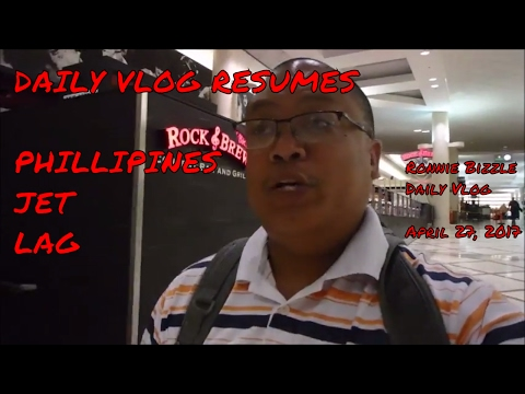DAILY VLOG RESUMES PHILIPPINES JET LAG