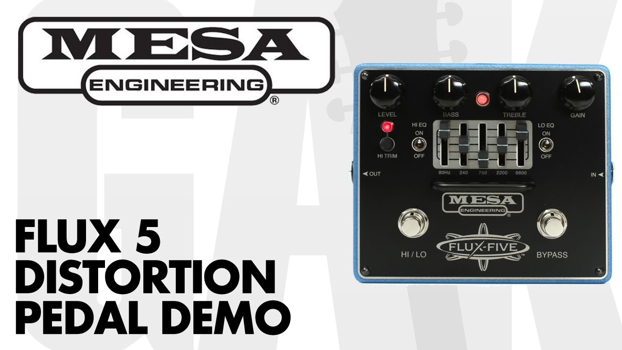 mesa boogie flux 5 distortion pedal with graphic eq demo at gak youtube. Black Bedroom Furniture Sets. Home Design Ideas
