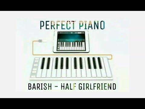 """Barish - Half Girlfriend"" Piano Song (Mobile Piano App) In Hindi By Music Mayyu"