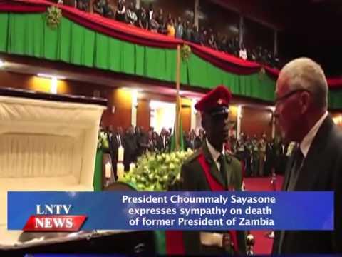 Lao NEWS on LNTV: President Choummaly expresses sympathy death former President of Zambia.10/11/2014