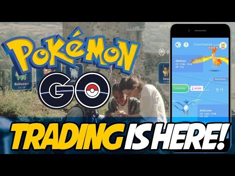 TRADING COMING TO POKEMON GO! How Trading Works in Pokemon GO!