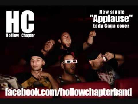 Hollow Chapter - Applause (Lady Gaga cover)