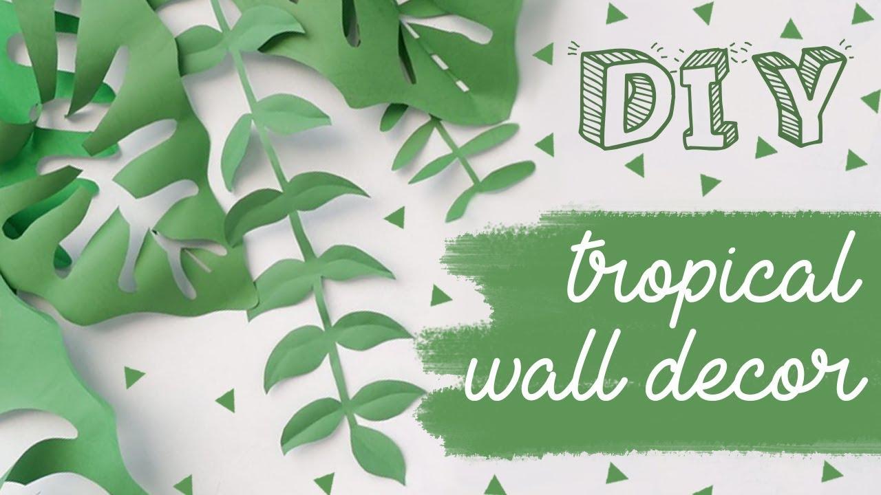 Diy Hiasan Dinding Tropikal Diy Easy Tropical Wall Decor Youtube