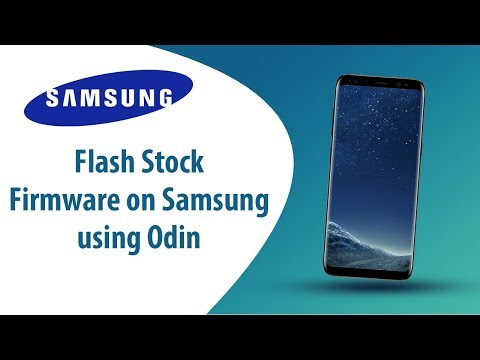 How to Flash Stock Firmware on Samsung Smartphone using Odin?