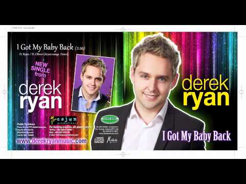 Derek Ryan I Got My Baby Back