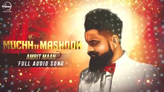 muchh te mashook full audio amrit maan latest punjabi song 2016 speed records