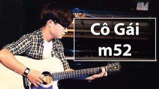 Hướng Dẫn Guitar (có Intro Chi Tiết) - Cô Gái m52 (Huy x Tùng viu)