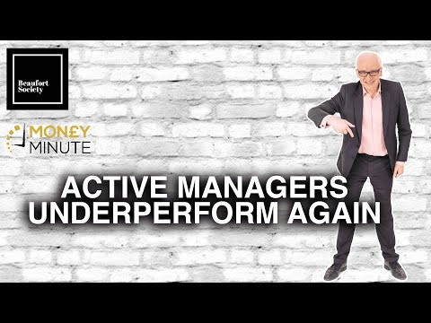 Money Minute #28 - Active Managers Underperform Again
