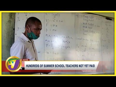 Hundreds of Summer School Teachers Not yet Paid   TVJ News - Oct 6 2021