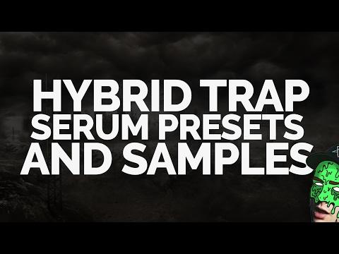 FREE Hybrid/Hard Trap Samples and Serum Presets
